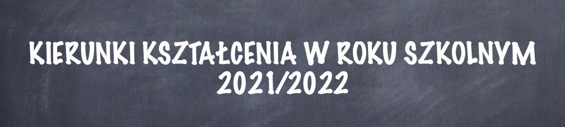 kierunki kształcenia 2021 2022